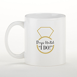 Days Until I Do 11 oz. White Coffee Mug
